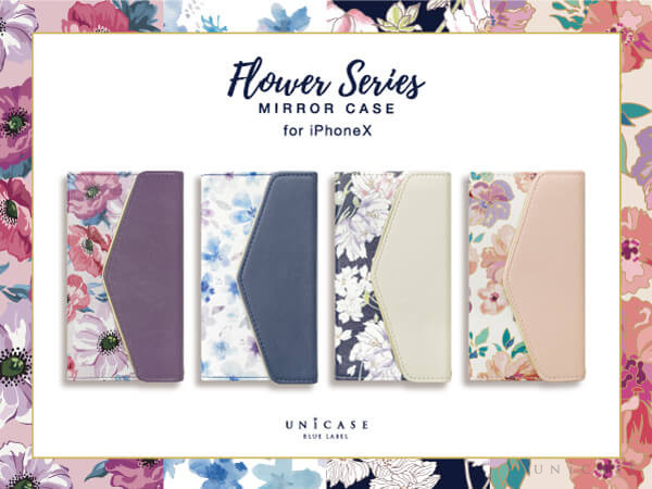"UNiCASE BLUE LABEL ""Flower Series mirror case for iPhoneX""予約販売開始★"