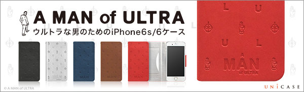 A MAN of ULTRA iPhone6s/6 ケース